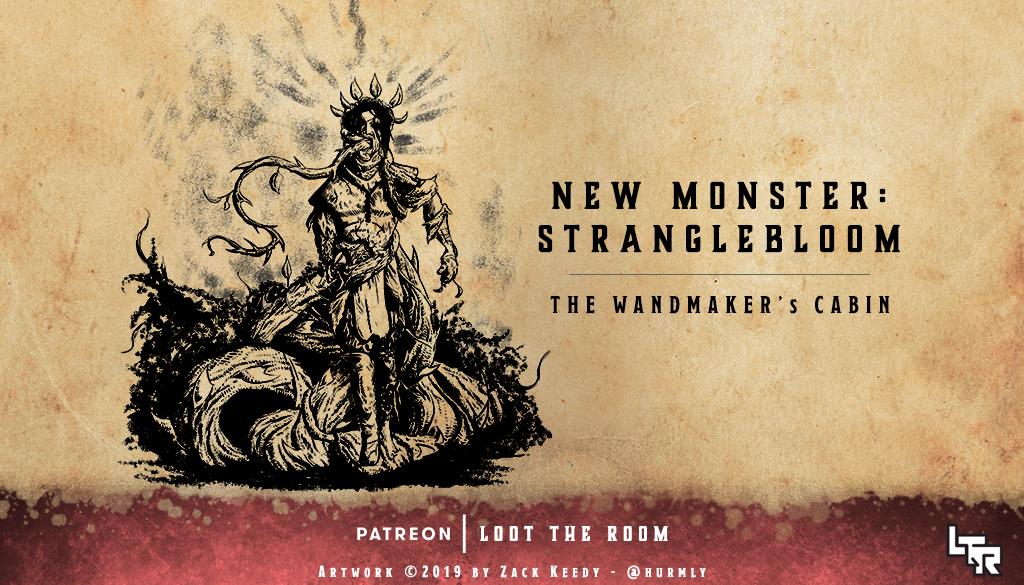 October-Monsters-Wandmaker-Stranglebloom